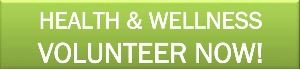 Volunteer Now! Health and Wellness