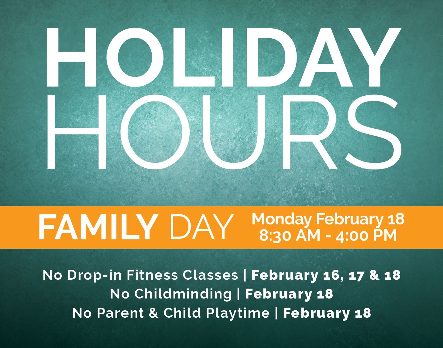 Holiday Hours for Family Day