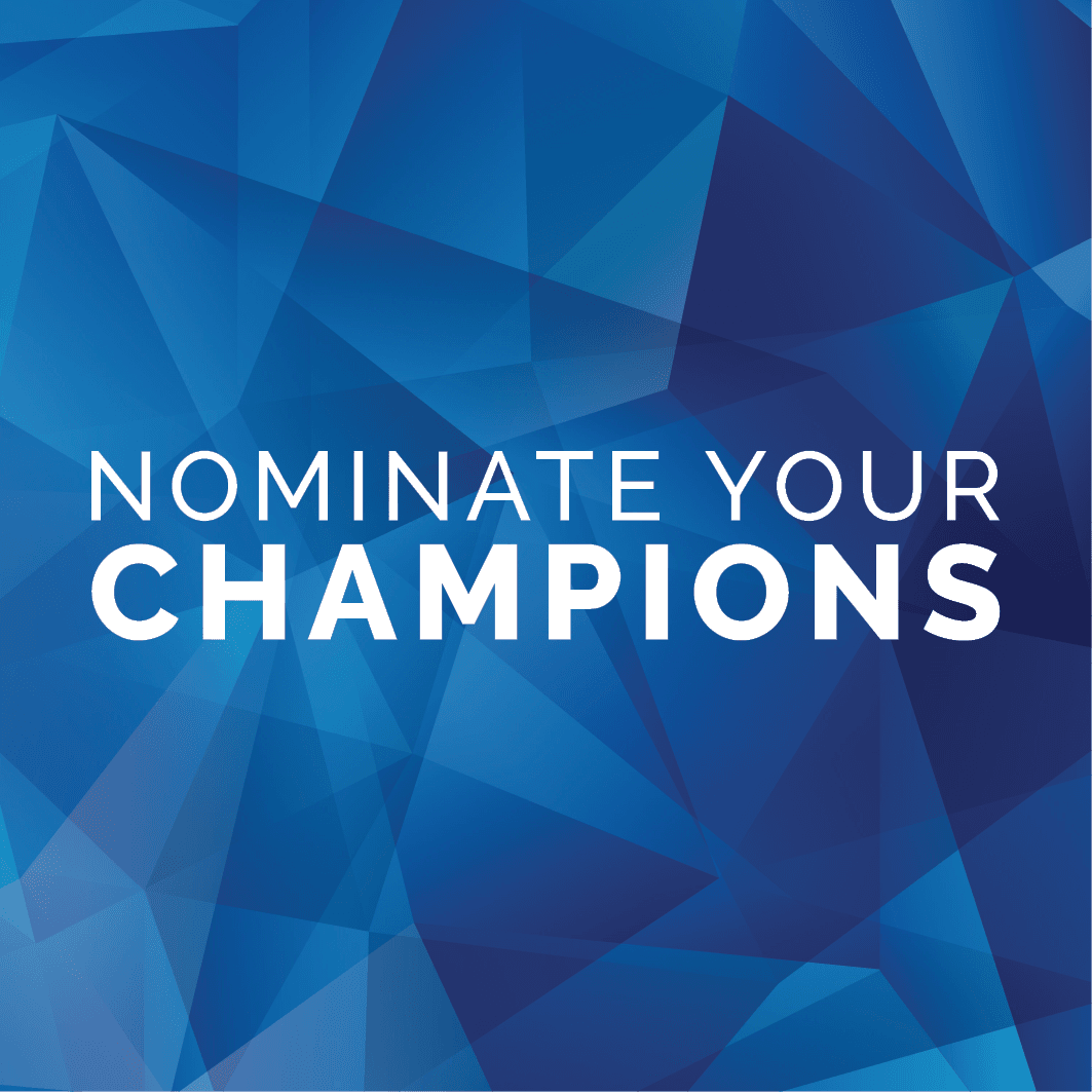 Nominate Your Champions